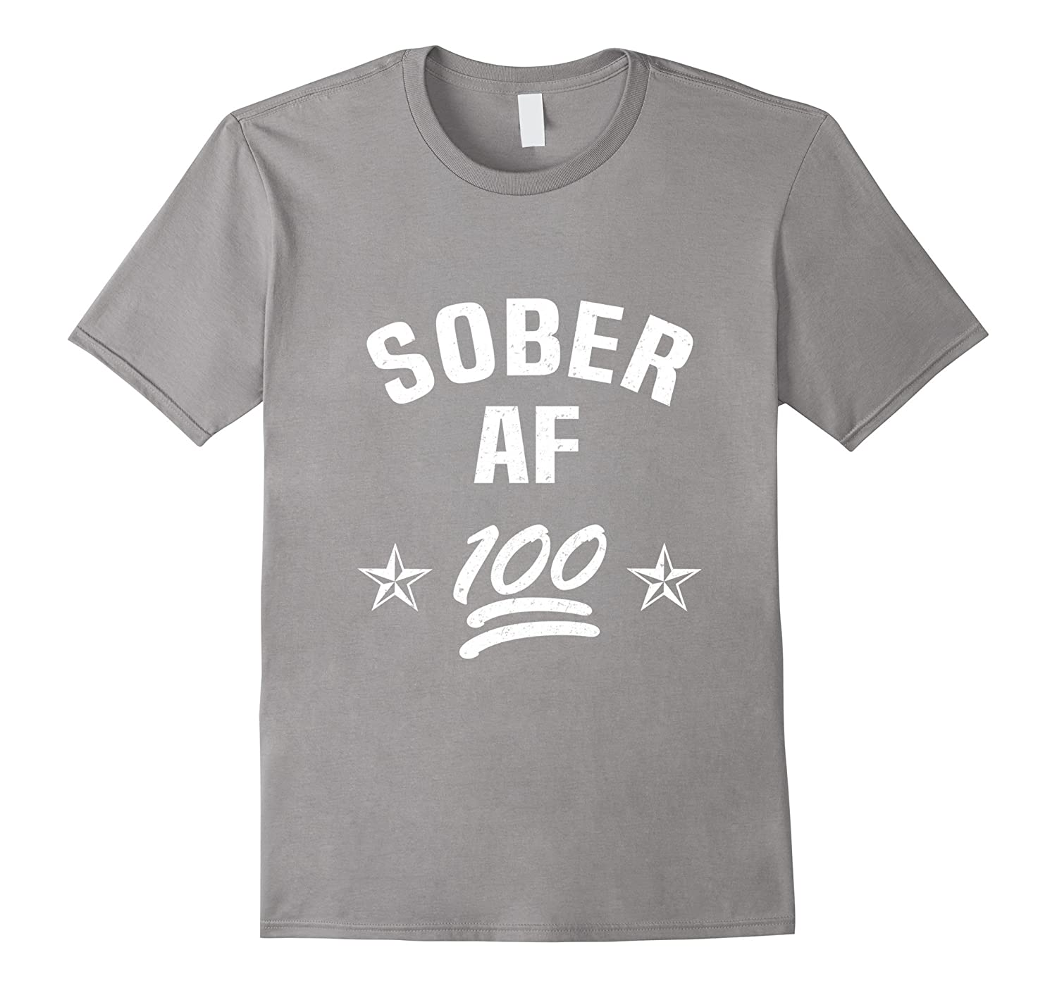 Sober AF Recovery AA NA Sobriety Rehab Addiction T-Shirt