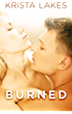 Burned: A New Adult Love Story