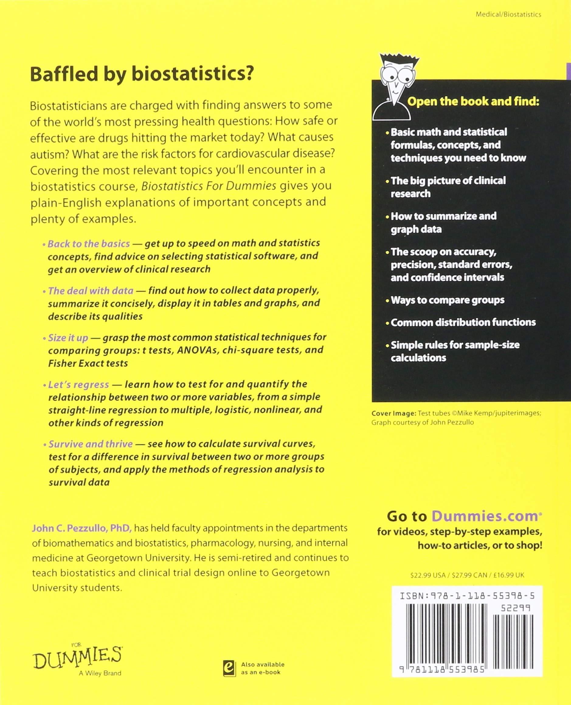Biostatistics For Dummies: John Pezzullo: 9781118553985: Amazon com
