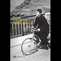 L'anno di Don Camillo: Le opere di Giovannino Guareschi #5