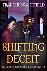 Shifting Deceit (Shifting Blood Book 5) Kindle Edition