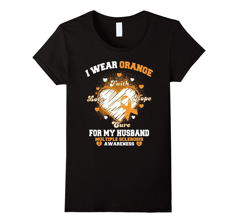 Womens I Wear Orange For My Husband - Multiple Sclerosis T-Shirt-Art
