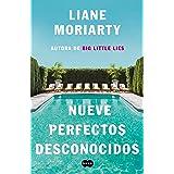 Nueve perfectos desconocidos (Spanish Edition)