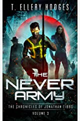 The Never Army (Chronicles Of Jonathan Tibbs Book 3) Kindle Edition