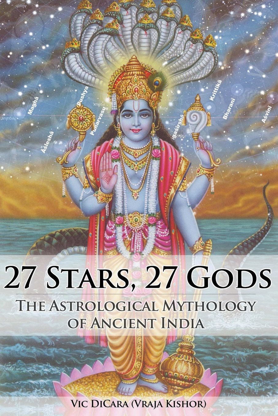 Amazon vic dicara books biography blog audiobooks kindle 27 stars 27 gods the astrological mythology of ancient india geenschuldenfo Images