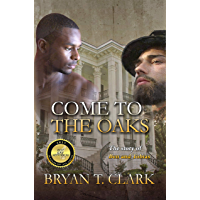 Come to the Oaks: Gay Historical Romance book cover