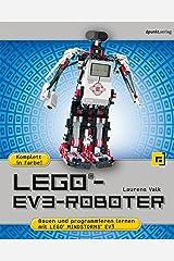 LEGO®-EV3-Roboter: Bauen und programmieren lernen mit LEGO® MINDSTORMS® EV3 (German Edition) Kindle Edition
