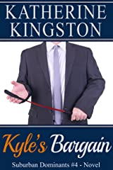 Kyle's Bargain (Suburban Dominants Book 4) Kindle Edition