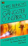 Chris Bunch's The Gangster Conspiracy: A Star Risk, Ltd., Novel