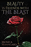 Beauty is Friends with The Beast (Fantastic Fables Book 1)