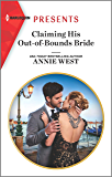 Claiming His Out-of-Bounds Bride (Harlequin Presents Book 3840)