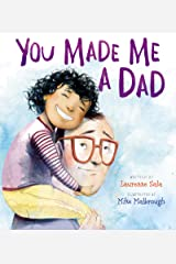 You Made Me a Dad Kindle Edition