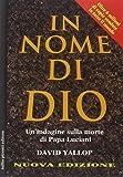 In nome di Dio. La morte di papa Luciani