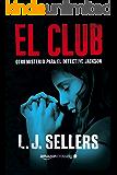 El club (Misterios del detective Jackson nº 1) (Spanish Edition)
