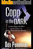 Copp In The Dark, A Joe Copp Thriller (Joe Copp Private Eye Series Book 4)