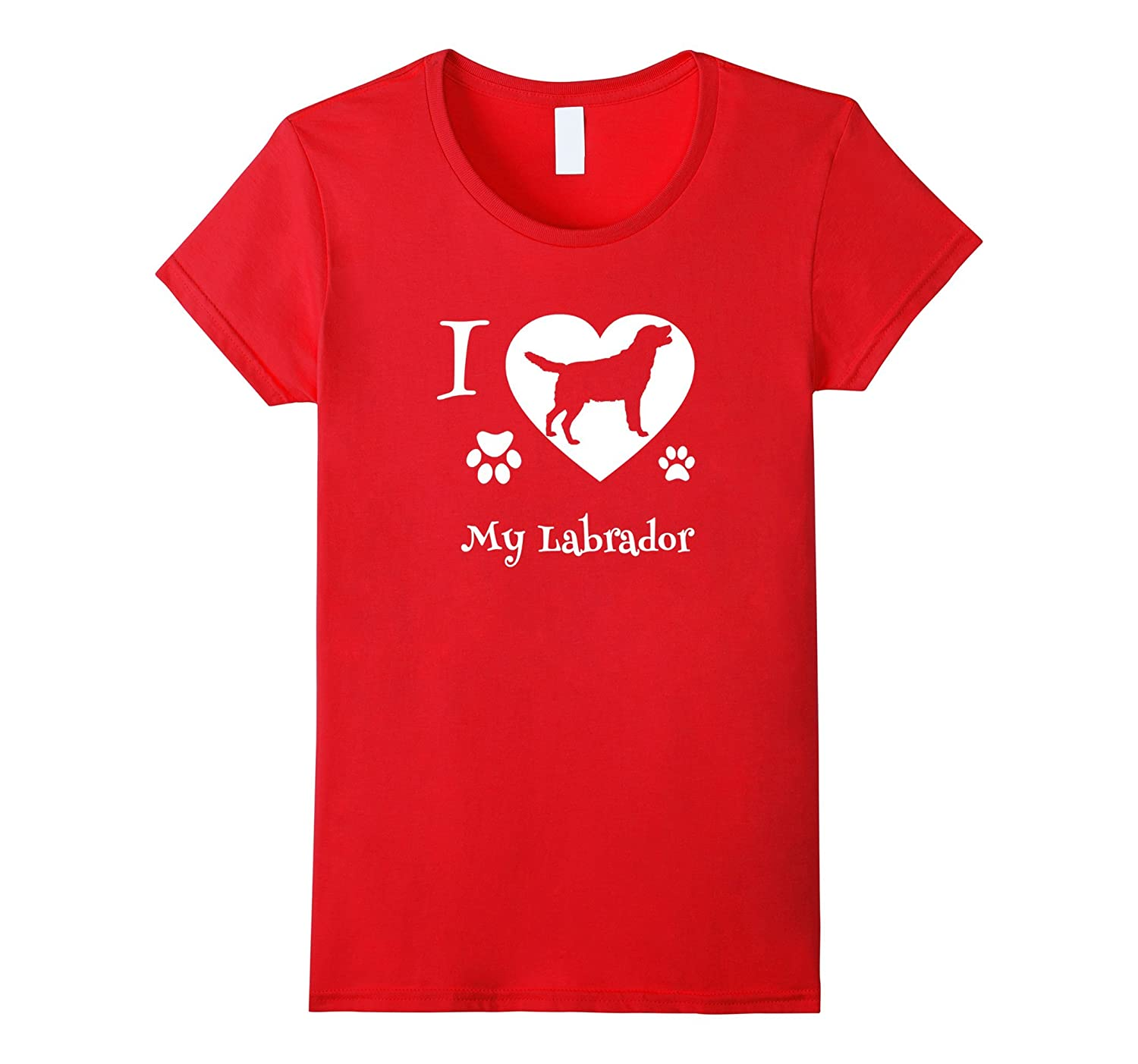 I Love My Labrador Best Labrador Retriever Shirt