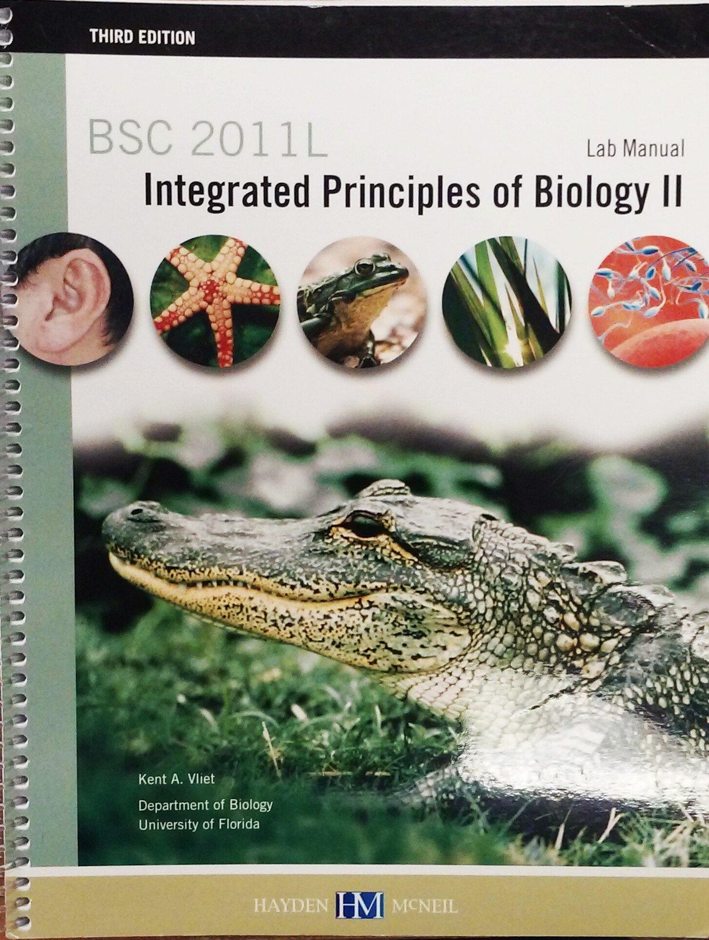 BSC 2011L A Laboratory Manual for Integrated Principles of Biology II: Kent  A. Vliet: 9780738049670: Amazon.com: Books