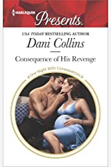 Consequence of His Revenge (One Night With Consequences Book 3610) Kindle Edition