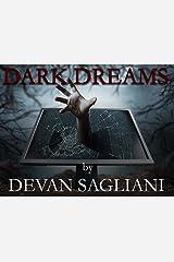 Dark Dreams: My Online Horror Column Kindle Edition