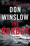 The Border: A Novel (Power of the Dog)