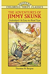 The Adventures of Jimmy Skunk (Dover Children's Thrift Classics) Paperback