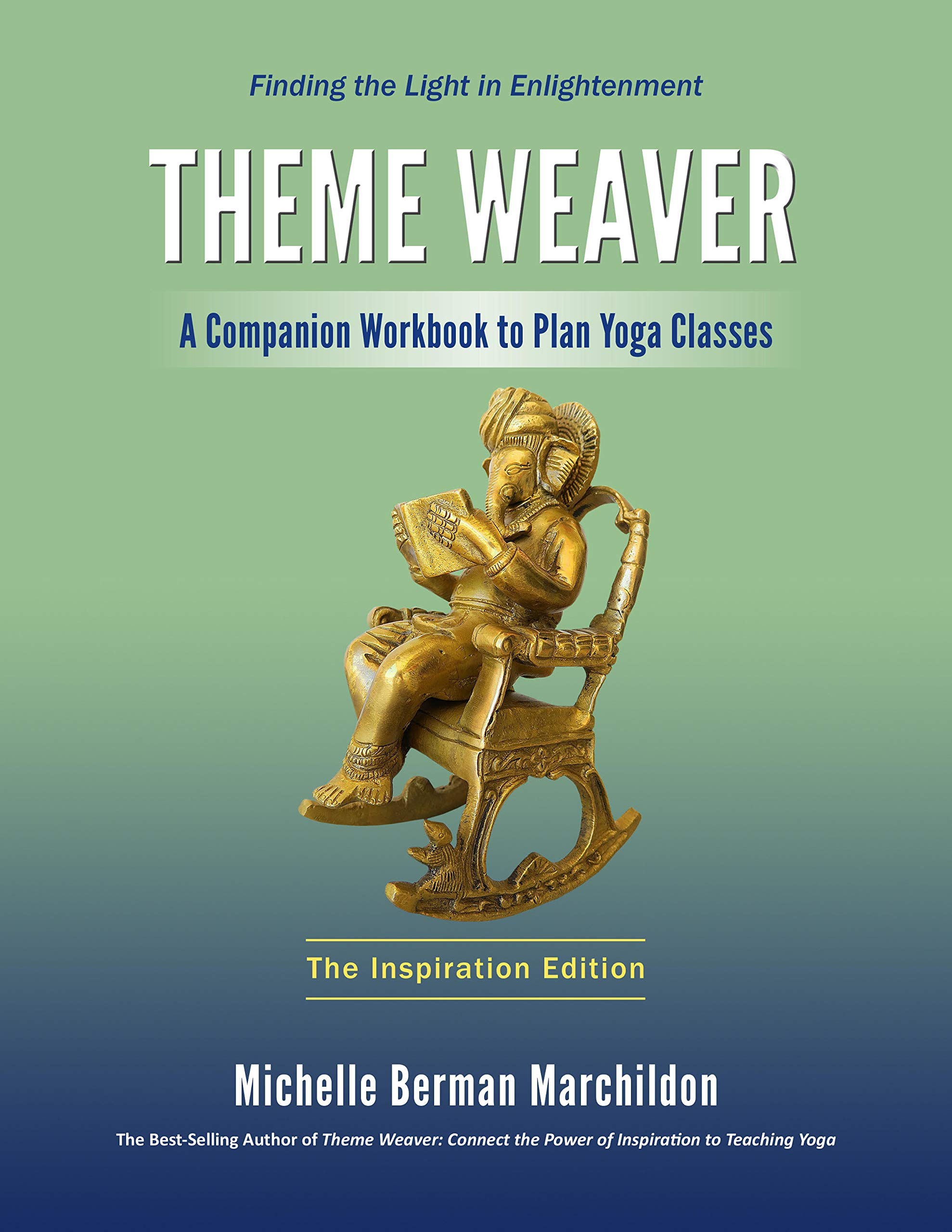 Amazon.com: Theme Weaver: A Companion Workbook to Plan Yoga ...