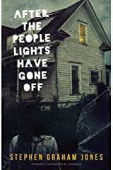 After the People Lights Have Gone Off Paperback