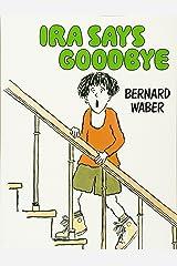 Ira Says Goodbye Paperback