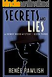 Secrets and Lies (A Dewey Webb Mystery Book 3) (English Edition)