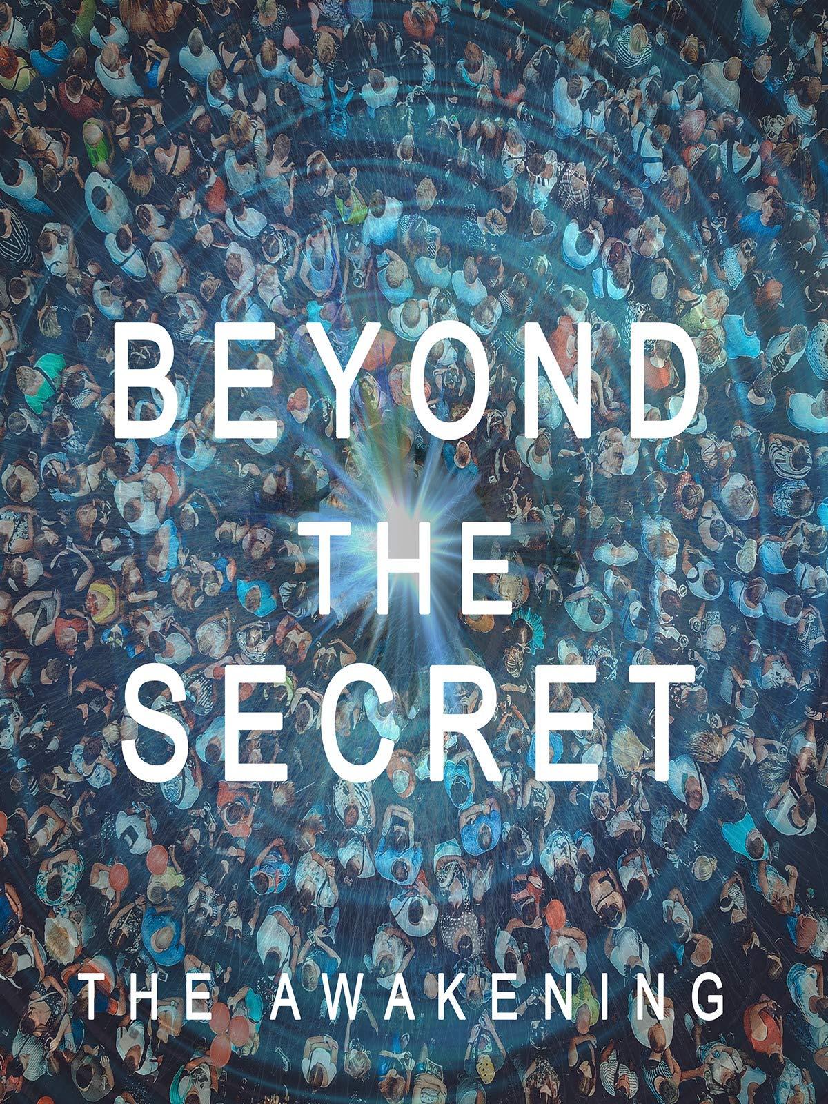 Beyond The Secret - The Awakening