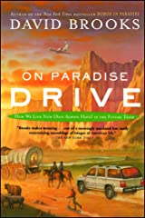 On Paradise Drive: How We Live Now (And Always Have) in the Future Tense Kindle Edition