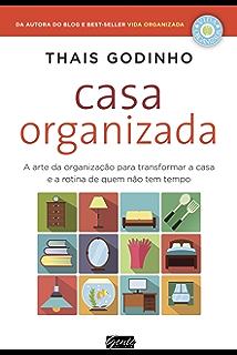 Amazon produtividade para quem quer tempo aprenda a produzir casa organizada a arte da organizao para transformar a casa e a rotina de quem fandeluxe Images