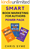 SMART Book Marketing For Authors Power Pack: Books 1-3 SMART Marketing For Authors series