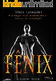 Fênix (Lutadores Livro 1)