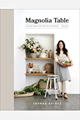 Magnolia Table, Volume 2: A Collection of Recipes for Gathering Kindle Edition