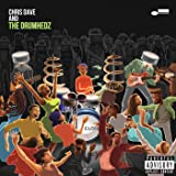Chris Dave And The Drumhedz [Explicit]