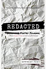 Redacted Poetry Journal: Create Blackout Poetry by Destroying the Classics Kindle Edition