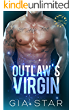 Outlaw's Virgin:: New Adult Romantic Suspense  (Zodiac Alphas: Cancer Book 1)