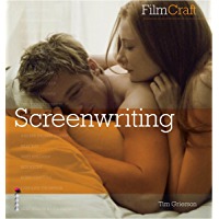 FilmCraft: Screenwriting: The inside track from the biggest names in the profession