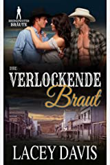 Ihre verlockende Braut (Bridgewater Bräute) (German Edition) Kindle Edition
