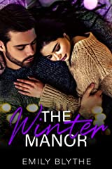 The Winter Manor: A holiday romance Kindle Edition