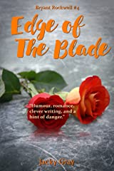Edge of the Blade (Bryant Rockwell Book 4) Kindle Edition
