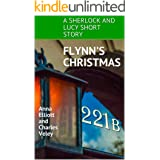 Flynn's Christmas: A Sherlock and Lucy Short Story