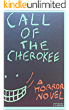 Call of the Cherokee (Horror's Call)