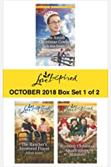 Harlequin Love Inspired October 2018 - Box Set 1 of 2: The Amish Christmas Cowboy\The Rancher's Answered Prayer\Wyoming Christmas Quadruplets Kindle Edition