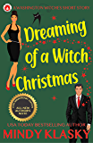 Dreaming of a Witch Christmas: 15th Anniversary Edition (Washington Witches)