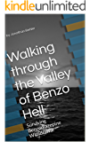 Walking through the Valley of Benzo Hell: Surviving Benzodiazepine Withdrawal