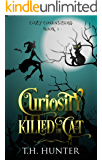 Curiosity Killed The Cat (Cozy Conundrums Book 1)