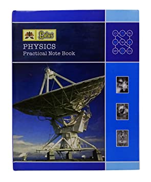 Lotus A4 Hard Bound Cover Physics Practical Notebook Student