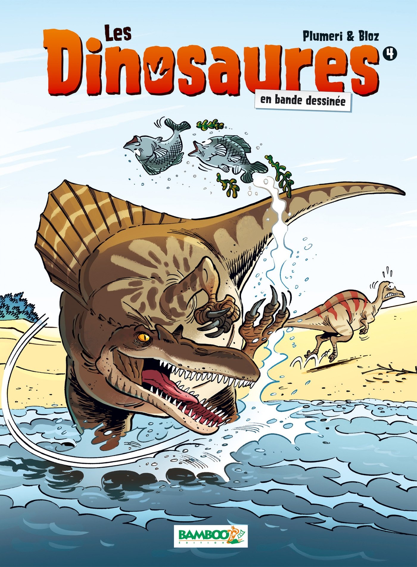 Les Dinosaures en BD - tome 4 Album – 10 septembre 2014 Arnaud Plumeri Bloz Bamboo 2818931061